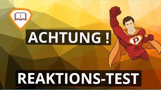 ACHTUNG ! REAKTIONS-TEST - Kostenlos ÜBEN | Plakos.de