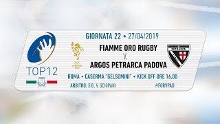 TOP12 2018/19, Giornata 22 - Fiamme Oro Rugby v Argos Petrarca Padova