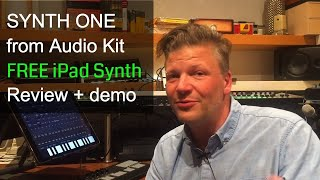 Audiokit Synth One - Review of a great FREE synth by Nu-Trix