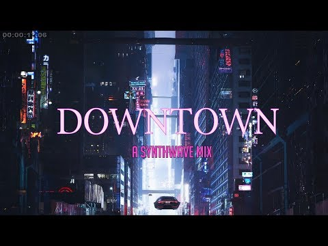 'DOWNTOWN' | Best of Synthwave And Retro Electro Music Mix - Видео с YouTube на компьютер, мобильный, android, ios
