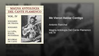 Antonio Ranchal - Me vieron hablar contigo