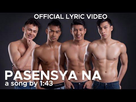 PASENSYA NA by 1:43 (Official Lyric Video)