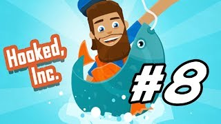 """Hooked, Inc. - 8 - """"Murky Waters and Tier 9 Boat"""""""