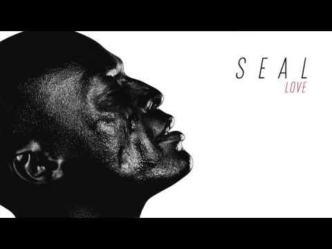 Seal - Love [AUDIO]