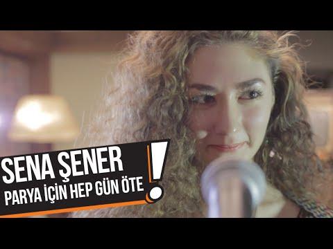 Sena Şener - Parya İçin Hep Gün Öte (B!P Akustik)