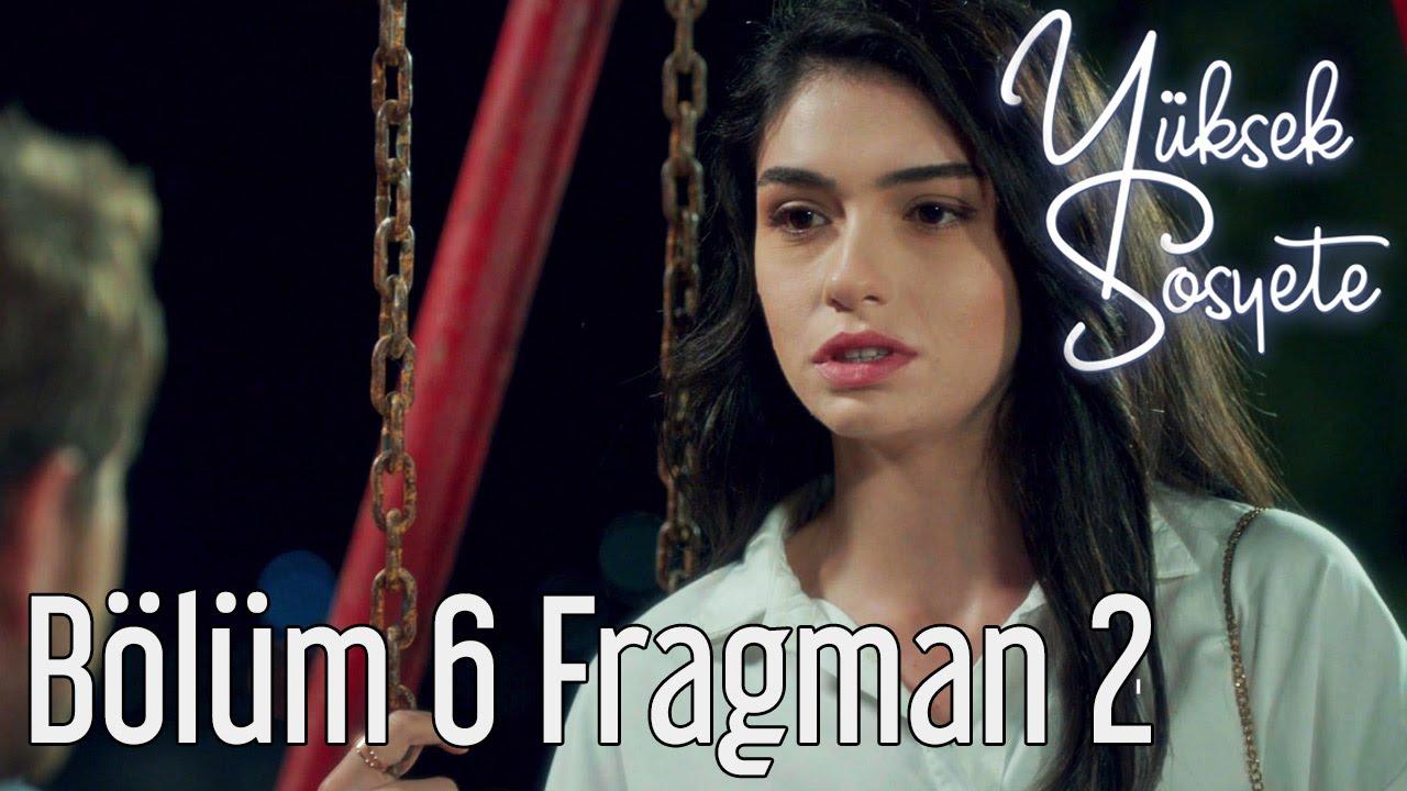 Yüksek Sosyete 6. Bölüm 2. Fragman
