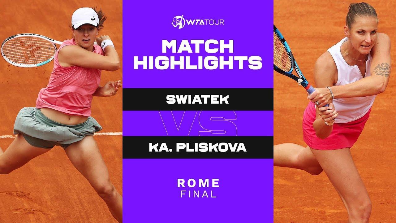 Download Iga Swiatek vs. Karolina Pliskova | 2021 Rome Final | WTA Match Highlights