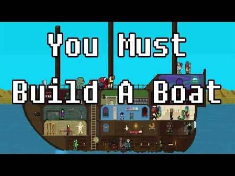 Let's Look At: You Must Build A Boat!