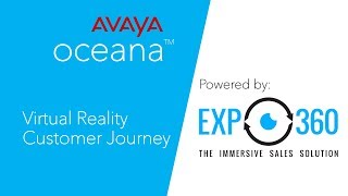 Avaya Oceana with EXP360 VR integration