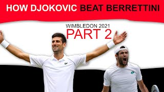 How Novak Djokovic beat Matteo Berrettini at Wimbledon