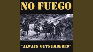 Watch No Fuego Always Outnumbered video