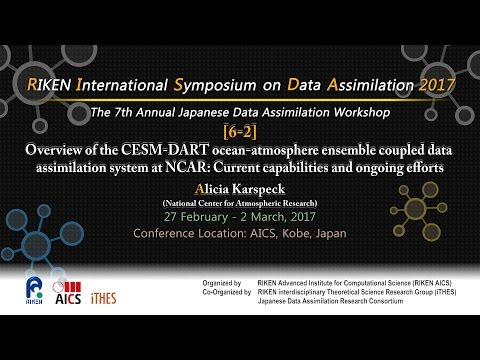 """""""Overview of the CESM-DART ocean-atmosphere ensemble coupled data assimilation  ..."""" Alicia Karspeck"""