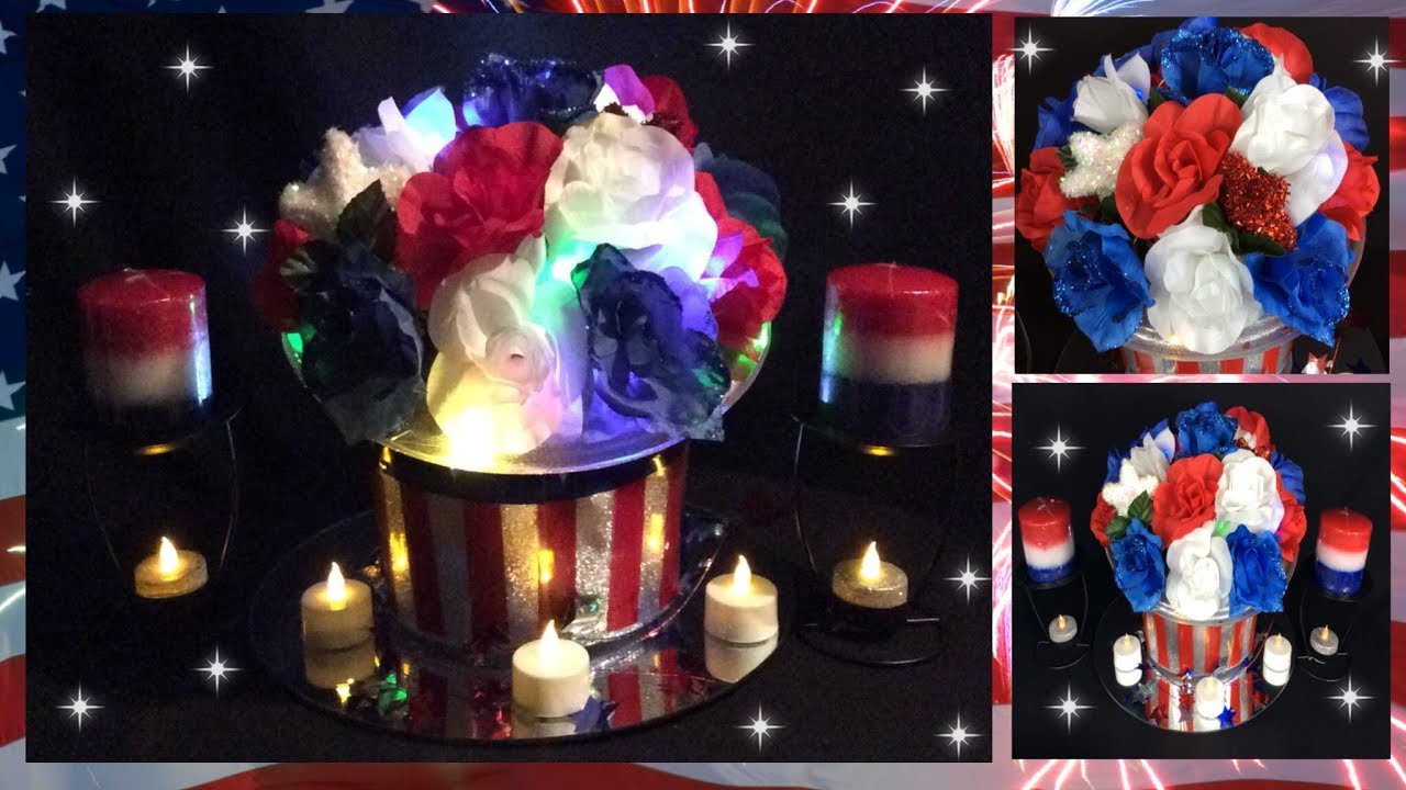 Fourth Of July Glam Centerpiece Diy Red White Blue Lighted