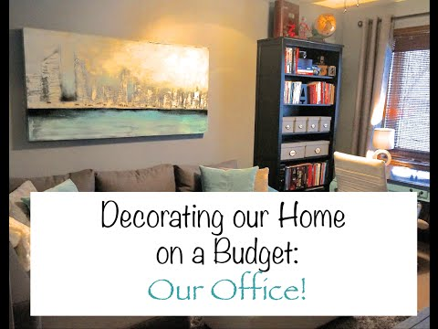 Decorating Our Home on a Budget: Our Office