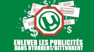 Enlever les publicités dans BitTorrent/uTorrent