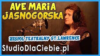 Ave Maria Jasnogórska (cover by Zespół Teatralny ST Lawrence) #1096