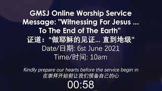 2021-06-06 GMSJ Sunday Worship Service
