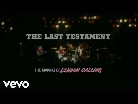 The Clash - The Last Testament - The Making of London Calling (Part 1)