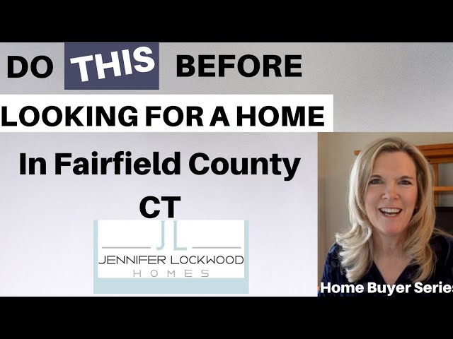 "Fairfield County Ct Real Estate | 2 ""must do's"" before searching to BUY a home in Fairfield CT"
