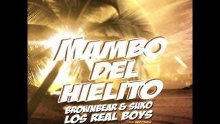 BrownBear y Suko - Mambo Del Hielito GK Estudios Superzonicos Records