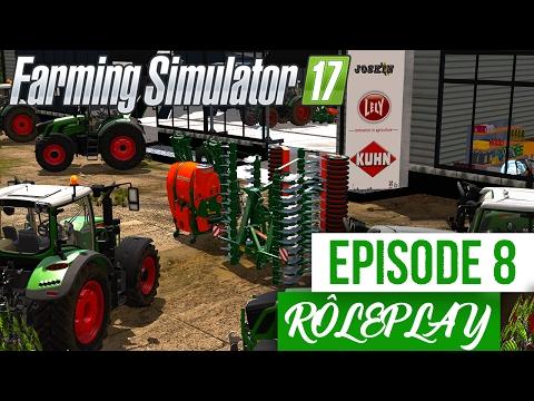 Farming Simulator 17 | La Ferme Familiale | Episode 8 | Le concessionnaire FENDT ! (RôlePlay)