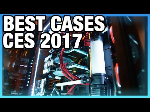 The Best Gaming PC Cases of 2017 | CES Case Round-Up