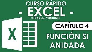 Curso en Excel 2013 - Capitulo 4 (Funcion SI - Anidada)