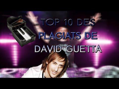 David Plagiat - LE TOP 10 DES PLUS GROS PLAGIATS DE DAVID GUETTA