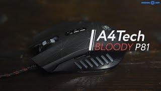 Обзор мышки A4Tech Bloody P81 в 4k