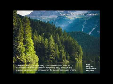Autogenic Training Song For Relaxation - Yona Marie