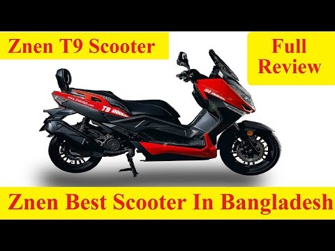 ZNEN T9 Scooters price in BD | Best Scooter In Bangladesh | Top Speed of Popular Scooter Bikes in BD