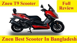 Gambar cover ZNEN T9 Scooters price in BD | Best Scooter In Bangladesh | Top Speed of Popular Scooter Bikes in BD