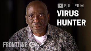 virus hunter searching for missing ebola patient in west africa   frontline