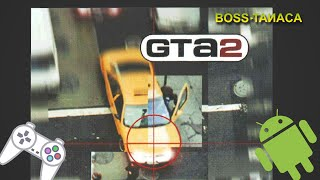 Grand Theft Auto 2 (GTA 2) PS1 on Android [ePSXe Emulator]