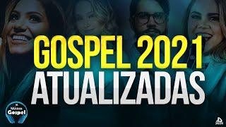 Louvores e Adoração 2021 - As Melhores Músicas Gospel Mais Tocadas 2021 - Top 2020 hinos