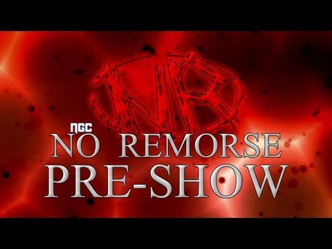 NGC No Remorse | Pre-Show