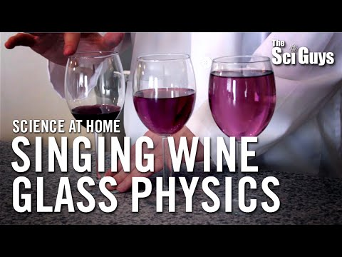 The Sci Guys: Science at Home - SE1 - EP8: Physics of Sound - Part 1: Singing Wine Glass
