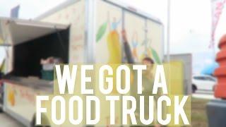 WE GOT A FOOD TRUCK! | VLOG 54
