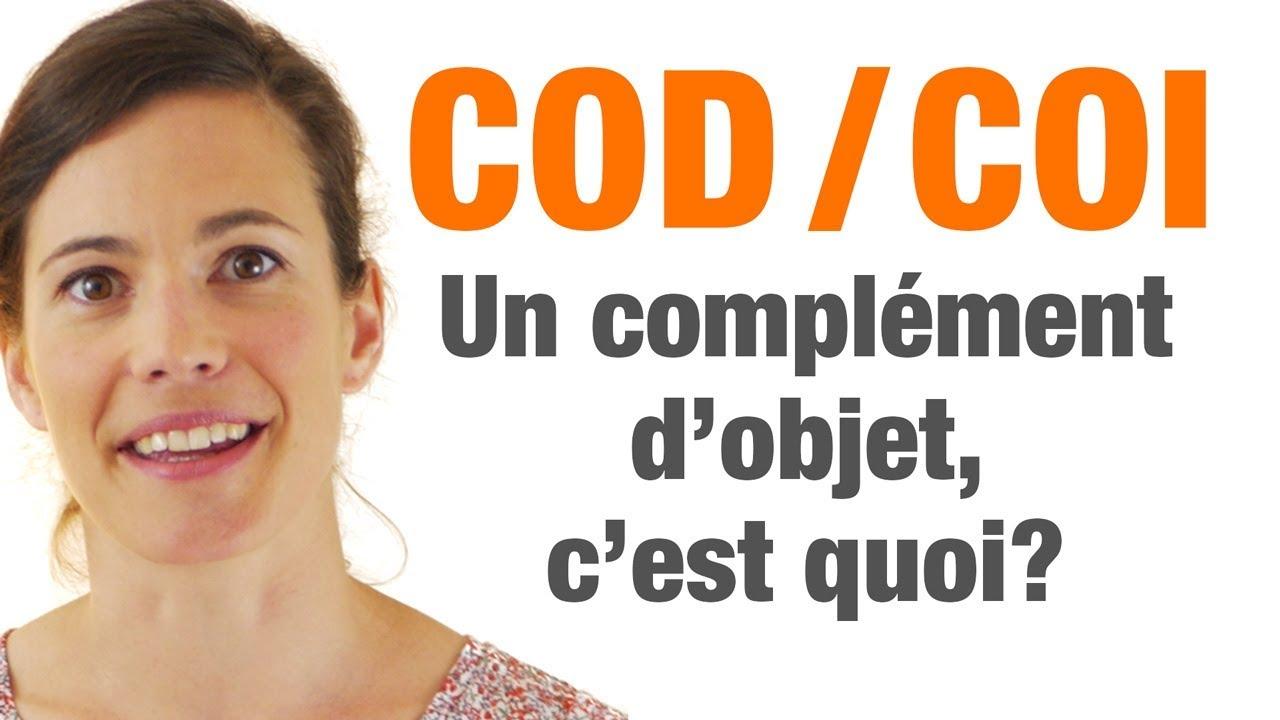 Cod Coi Un Complement D Objet C Est Quoi Youtube