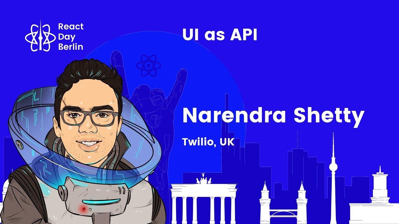UI as API – Narendra Shetty