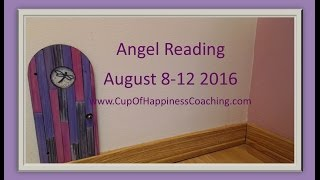 CANCER weekly Angel Reading August 8-12, 2016