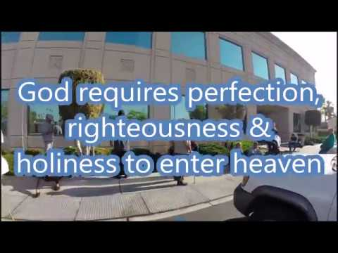 God requires perfection, righteousness & holiness to enter heaven (an excerpt)