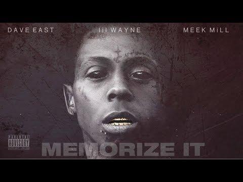 "Lil Wayne - ""Memorize It"" ft. Meek Mill, Dave East (Audio)"