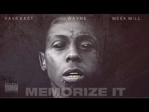 DJ Forgotten Mashup - Memorize It ft. Lil Wayne, Meek Mill, Dave East