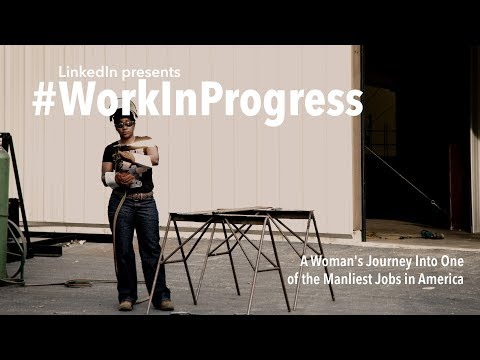 #WorkInProgress | A Woman's Journey Into One of the Manliest Jobs in America
