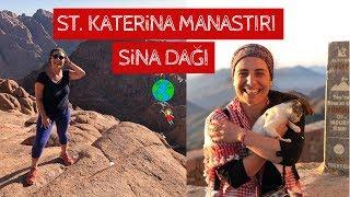Kutsal Sina Dağı Yürüyüşü ve Azize Katerina Manastırı Gezisi   MISIR VLOG #2