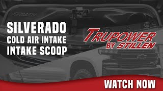 homepage tile video photo for 2019+ Chevy Silverado TruPower by STILLEN Stage 1 Cold Air Intake Scoop