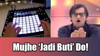Mujhe 'Jadi Buti' Do feat. Arnab Goswami   Nucleya   Major Lazer   Dialogue Mix (Mayur Jumani)