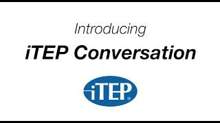 Introducing iTEP Conversation