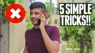 5 Tricks that Every Mobile Phone User Should Know !